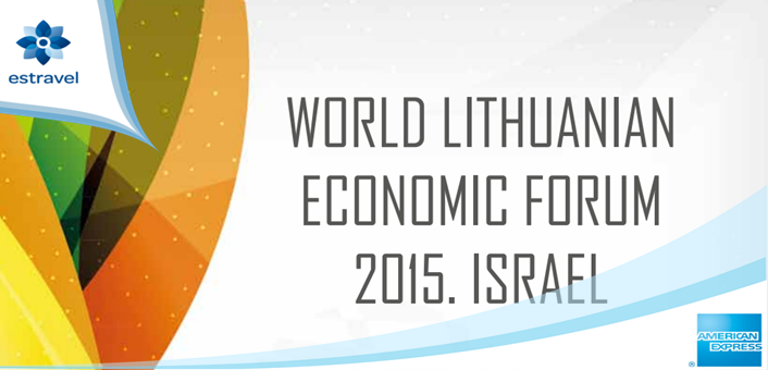 Estravel American Express - The World Lithuanian Economic Forum, October 19 - 21st 2015